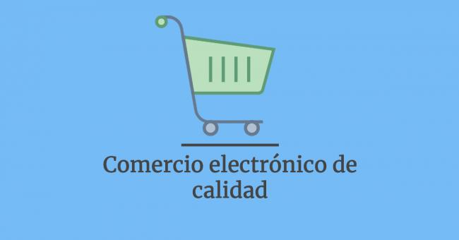 Comercio electrónico de calidad