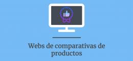 El auge de los sitios de comparativas de productos