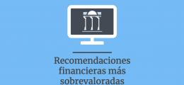 Las recomendaciones de planificación financiera más sobrevaloradas