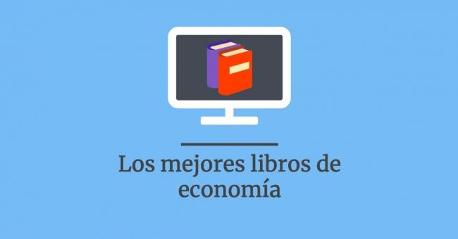 Los mejores libros de economía: